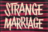 Strange Marriage tells of an unusual but successful pairing