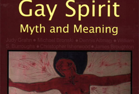 Gay Spirit: Myth and Meaning