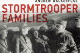 """Stormtrooper Families"" documents the role of homosociality in the Nazi rise to power"
