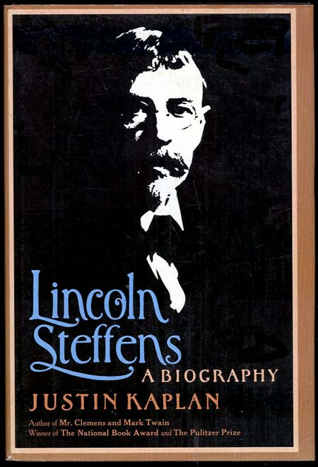 Lincoln Steffens Predictions Are Relevant Today The
