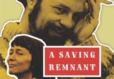 "Book of interest: Martin Duberman's ""A Saving Remnant"""