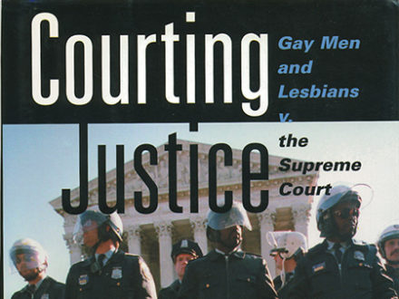 courting justice gay men and lesbians v the supreme court