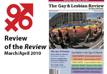 On reading The Gay & Lesbian Review, March/April 2010