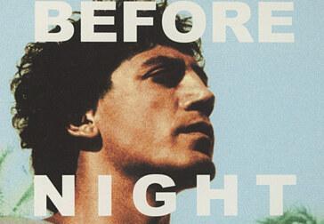 Before Night Falls: the movie adaptation of Reinaldo Arenas' memoir