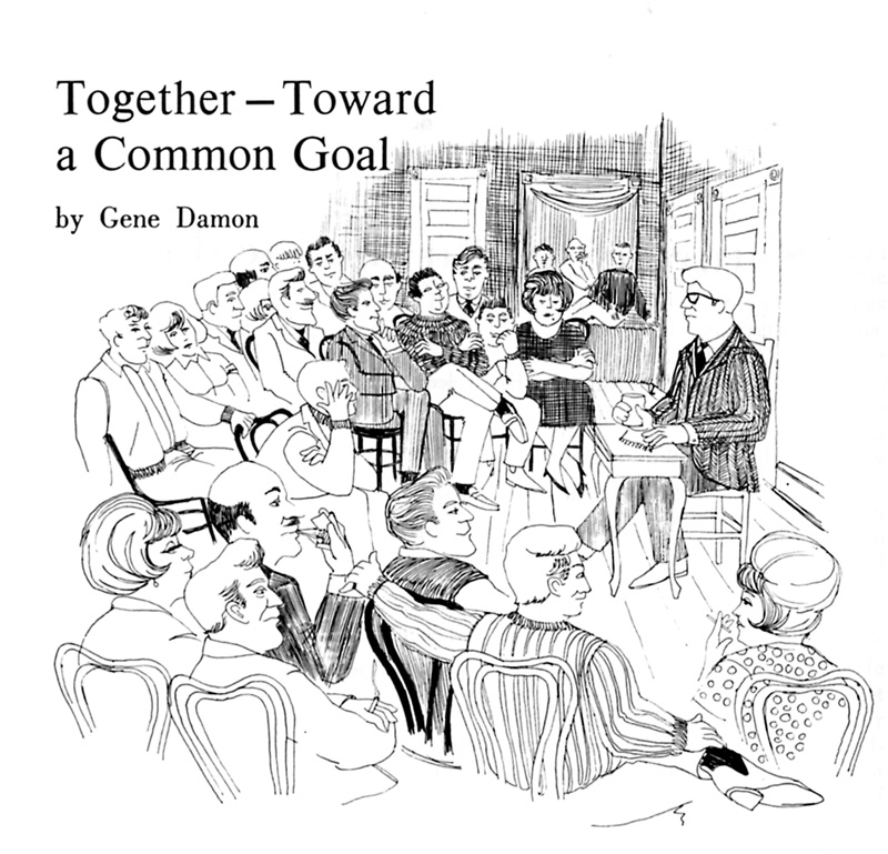 Together—Toward a Common Goal