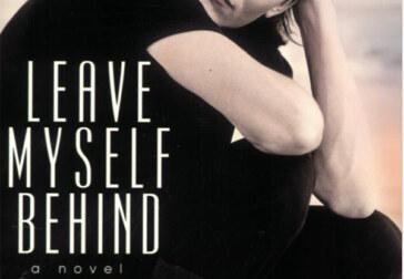 "Bart Yates' assured debut novel, ""Leave Myself Behind"""