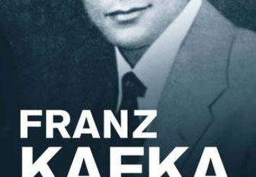 Fresh analyses of the bases of terror and self-loathing in Franz Kafka