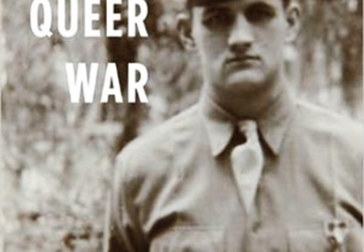 Perhaps the last WWII participant memoir: James Lord's <i>My Queer War</i>