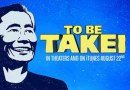 """Oh My!"" — To Be Takei"